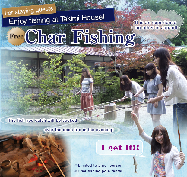 Enjoy char fishing at inn.